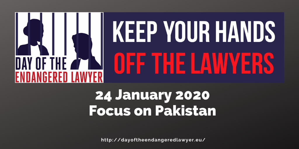 10th DAY OF THE ENDANGERED LAWYER – 24th January 2020 – PAKISTAN